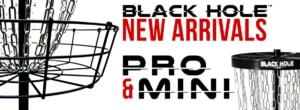 Black Hole New Arrivals - Pro and Mini 1